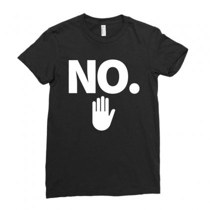 No Ladies Fitted T-shirt Designed By Nurbetulk