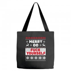 elf merry go fuck your elf ugly christmas sweater Tote Bags | Artistshot
