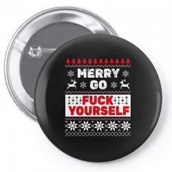 elf merry go fuck your elf ugly christmas sweater Pin-back button | Artistshot