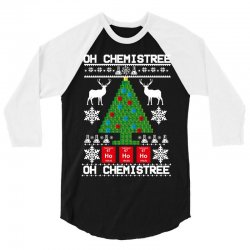 chemist element oh chemistree christmas sweater 3/4 Sleeve Shirt | Artistshot