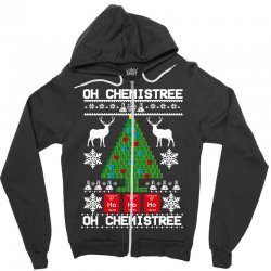 chemist element oh chemistree christmas sweater Zipper Hoodie | Artistshot