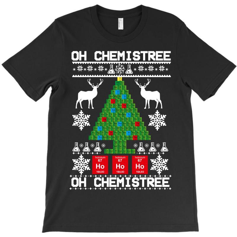 Chemist Element Oh Chemistree Christmas Sweater T-shirt | Artistshot