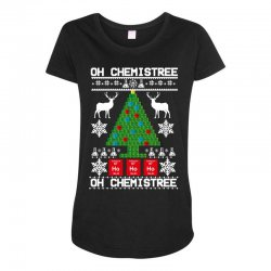 chemist element oh chemistree christmas sweater Maternity Scoop Neck T-shirt | Artistshot