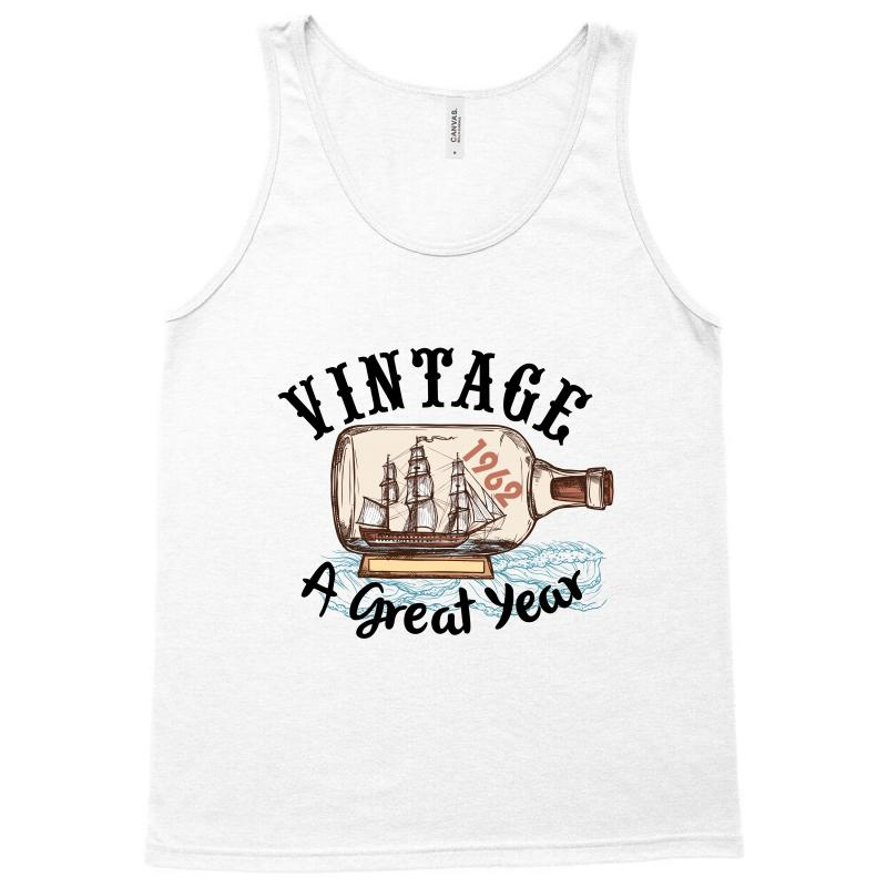 ecdf4faa Custom Vintage 1962 A Great Year Tank Top By Wizarts - Artistshot