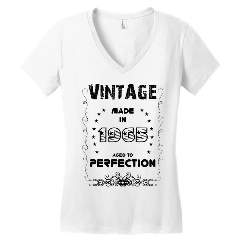 3aed86c04 Custom Vintage Made In 1965 Aged To Perfection Women's V-neck T ...