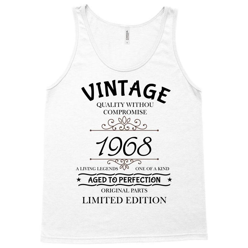 79c3e8ad9f9a89 vintage qualitey withou compromise 1968 aged to perfection original pa Tank  Top