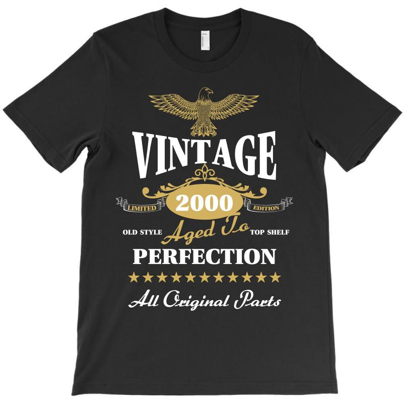 Vintage 2000 Aged To Perfection Limited Edition T-shirt | Artistshot