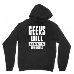 Geeks Will CTRL + S The World Unisex Hoodie | Artistshot