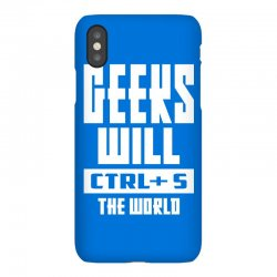 Geeks Will CTRL + S The World iPhoneX Case | Artistshot