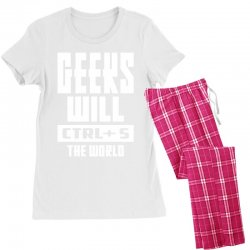 Geeks Will CTRL + S The World Women's Pajamas Set | Artistshot