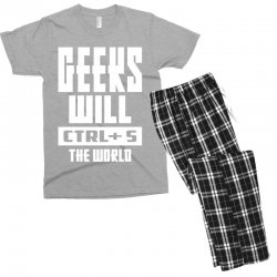 Geeks Will CTRL + S The World Men's T-shirt Pajama Set | Artistshot