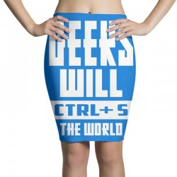 Geeks Will CTRL + S The World Pencil Skirts | Artistshot