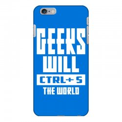 Geeks Will CTRL + S The World iPhone 6 Plus/6s Plus Case | Artistshot