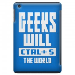 Geeks Will CTRL + S The World iPad Mini Case | Artistshot