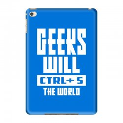 Geeks Will CTRL + S The World iPad Mini 4 Case | Artistshot