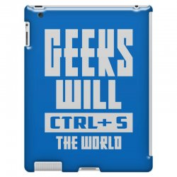 Geeks Will CTRL + S The World iPad 3 and 4 Case | Artistshot