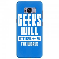 Geeks Will CTRL + S The World Samsung Galaxy S8 Plus Case | Artistshot