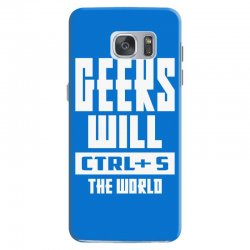Geeks Will CTRL + S The World Samsung Galaxy S7 Case | Artistshot