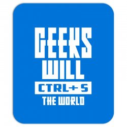 Geeks Will CTRL + S The World Mousepad | Artistshot