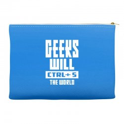 Geeks Will CTRL + S The World Accessory Pouches | Artistshot