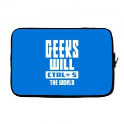 Geeks Will CTRL + S The World Laptop sleeve | Artistshot