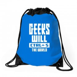 Geeks Will CTRL + S The World Drawstring Bags | Artistshot