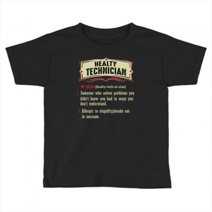 Health Technician Dictionary Term Sarcastic Toddler T-shirt Designed By Wizarts