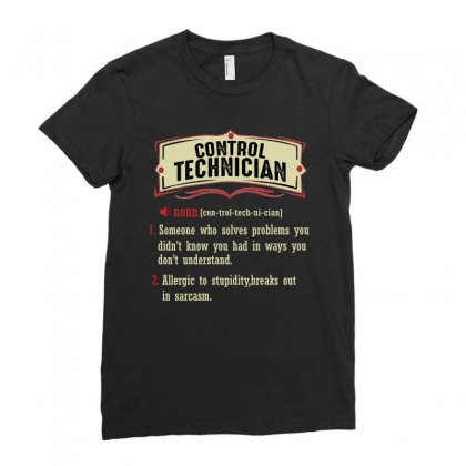 Control Technician Dictionary Term Sarcastic Ladies Fitted T-shirt Designed By Wizarts