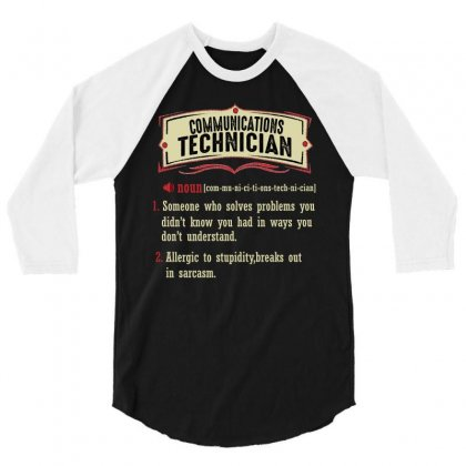 Communications Technician Dictionary Term Sarcastic 3/4 Sleeve Shirt Designed By Wizarts