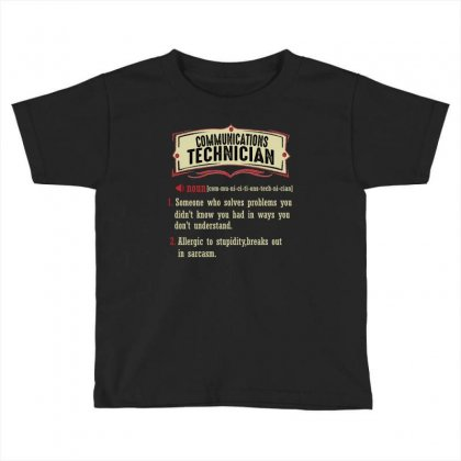 Communications Technician Dictionary Term Sarcastic Toddler T-shirt Designed By Wizarts