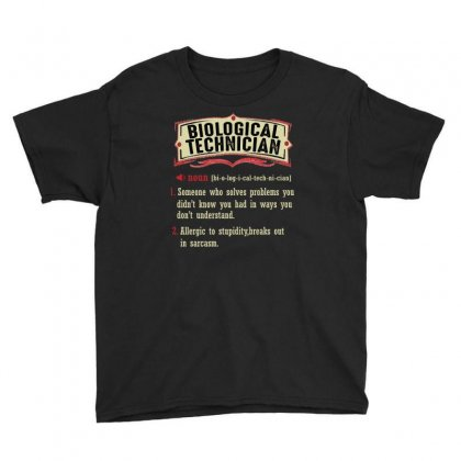 Biological Technician Dictionary Term Sarcastic Youth Tee Designed By Wizarts