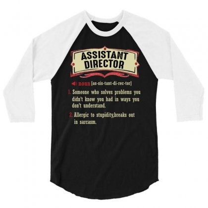Assistant Director Dictionary Term Sarcastic 3/4 Sleeve Shirt Designed By Wizarts