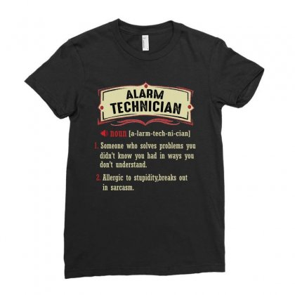 Alarm Technician Dictionary Term Sarcastic Ladies Fitted T-shirt Designed By Wizarts