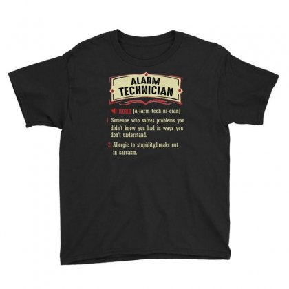 Alarm Technician Dictionary Term Sarcastic Youth Tee Designed By Wizarts