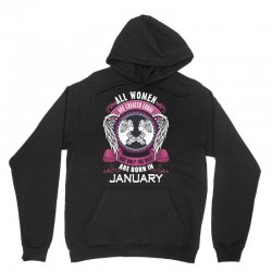january all women are created equal but only the best are born in Unisex Hoodie   Artistshot