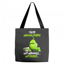 the grinch i hate morning people and mornings and people Tote Bags | Artistshot