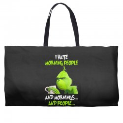 the grinch i hate morning people and mornings and people Weekender Totes | Artistshot