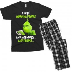 the grinch i hate morning people and mornings and people Men's T-shirt Pajama Set | Artistshot