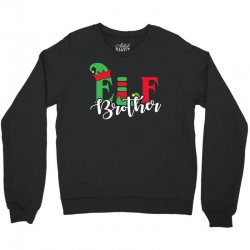 elf brother christmas family matching Crewneck Sweatshirt | Artistshot