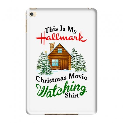 This Is My Hallmark Christmas Movie Watching Shirt For Light Ipad Mini 4 Case Designed By Zeynepu