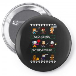 neatoshop seasons screamings ugly christmas Pin-back button | Artistshot