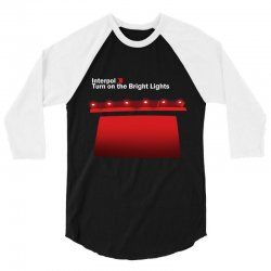 interpol turn on the bright lights 3/4 Sleeve Shirt | Artistshot