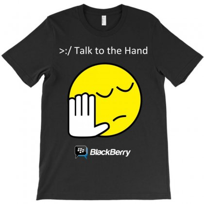 Bbm Talk To The Hand T-shirt Designed By Luisother