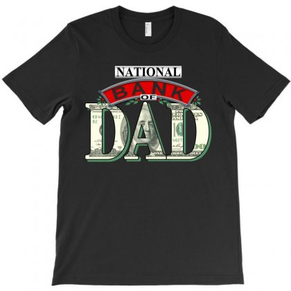 Bank Of Dad T-shirt Designed By Luisother