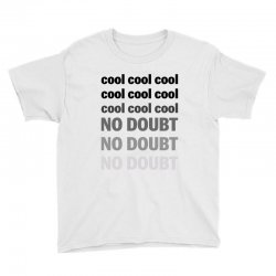 Cool Cool No Doubt For Light Youth Tee Designed By Sengul