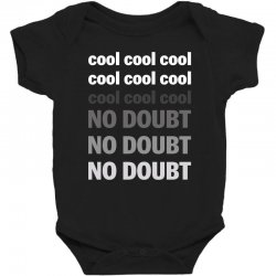 Cool Cool No Doubt For Dark Baby Bodysuit Designed By Sengul