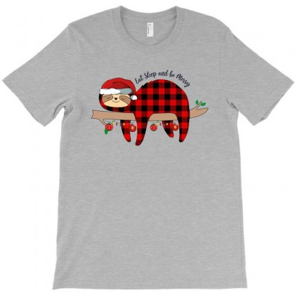 Eat Sleep And Be Merry Sloth For Light T-shirt Designed By Sengul