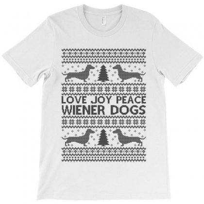 Love Joy Peace Wiener Dogs For Light T-shirt Designed By Zeynepu