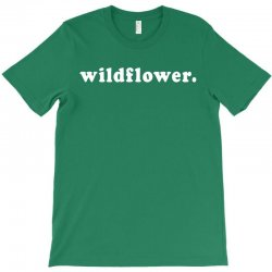 wildflower T-Shirt | Artistshot