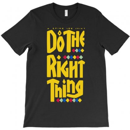 Do The Right Thing Spike T-shirt Designed By Allentees
